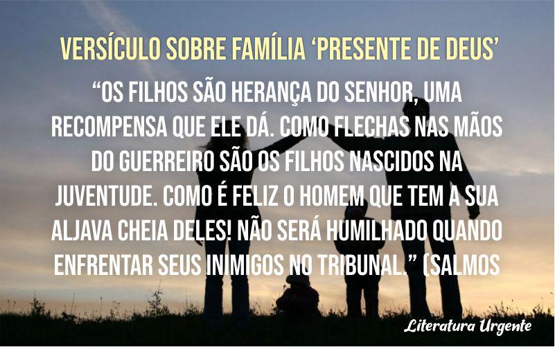 Versículo sobre família Presente de Deus