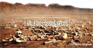 significado vale dos ossos secos