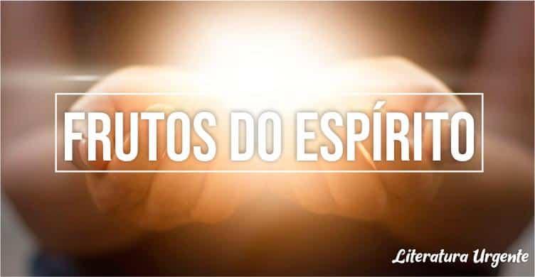 frutos do espirito santo