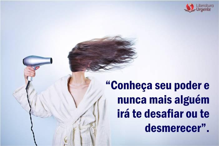 coragem da mulher frases